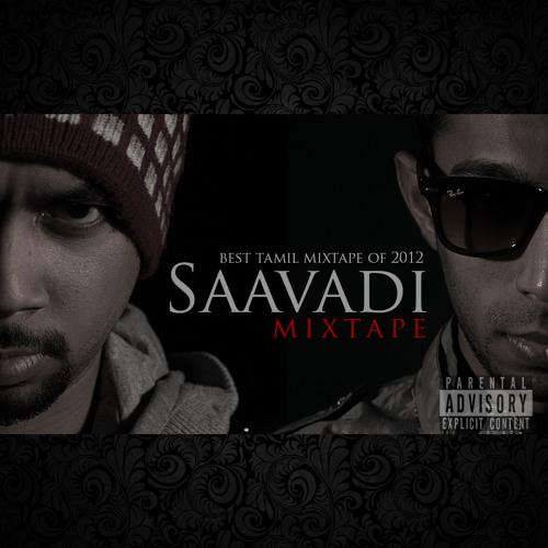 01 Saavadi Mixtape - Intro