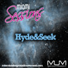 Hyde&Seek Live Miami @ Winter Music Conference