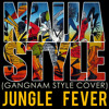 naija style- cover for gangnam style
