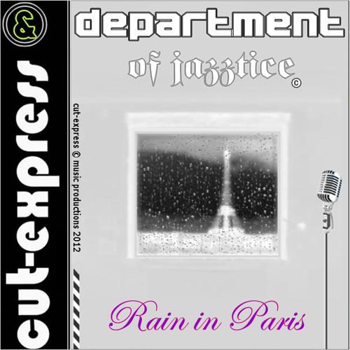 CUT-EXPRESS & DEPARTMENT OF JAZZTICE © RAIN IN PARIS (Café-Bar.Mix / Album-Intro)