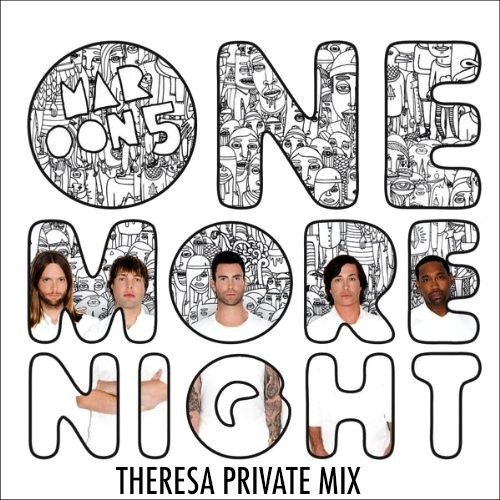 ONE MORE NIGHT  - THERESA SNIP