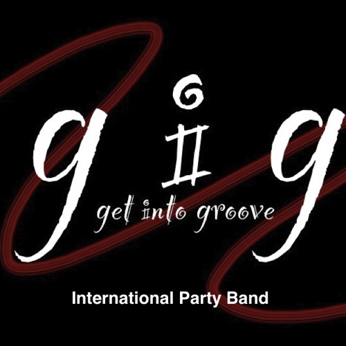 gig - get into groove / International Party Band