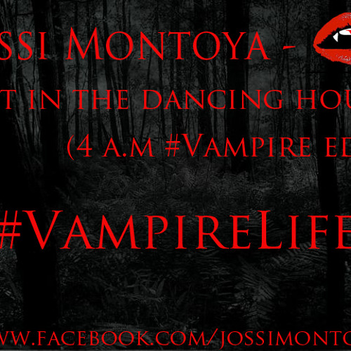 Lost In The Dancing Hour (4.am #Vampire Edit)