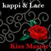 Kiss Master ~ kappi & Lace