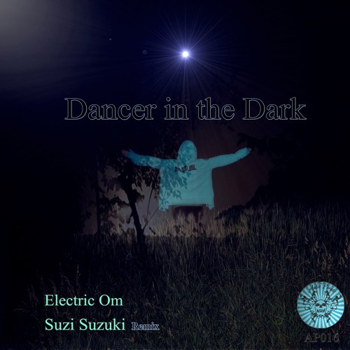 Dancer in the dark - Electric Om