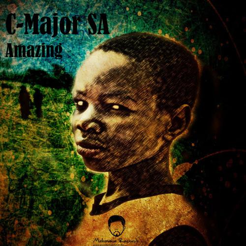 C Major SA - Amazing (Loic.L Remix) - [Melomania Recordings]