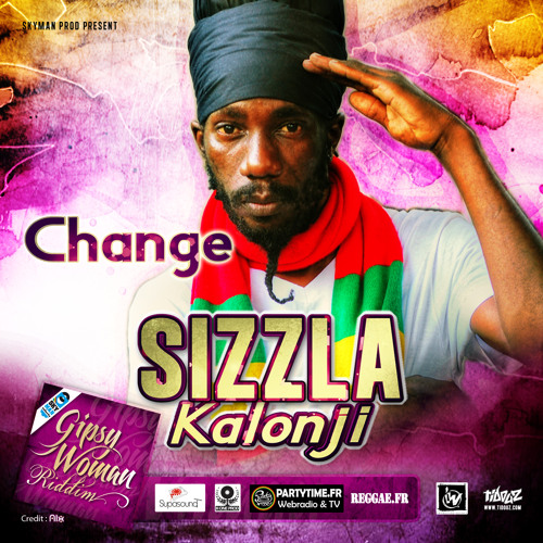 SIZZLA - CHANGE