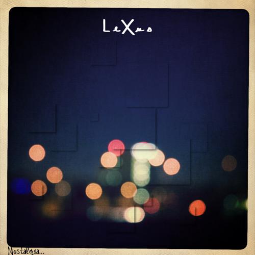 LeXuS - NOSTALGIA - 07 Indigo