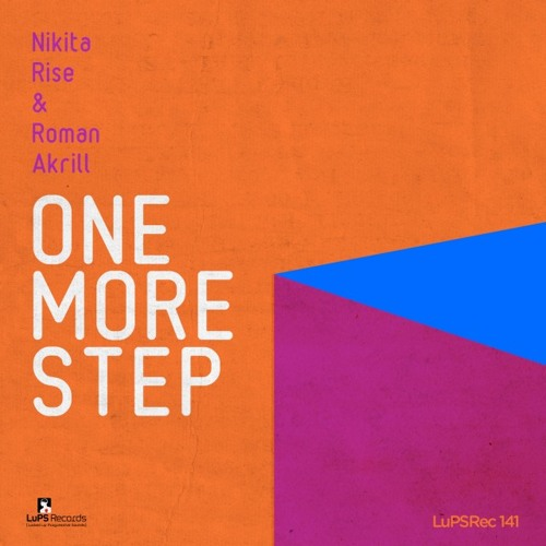 Nikita Rise & Roman Akrill - One More Step (Neel V Fallen Back Remix)[Preview cut]