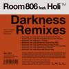 Room 806 feat Holi - Darkness (Room 806 Deeper Mix)