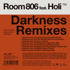 Room 806 feat Holi - Darkness (Jerk House Connection Remix)