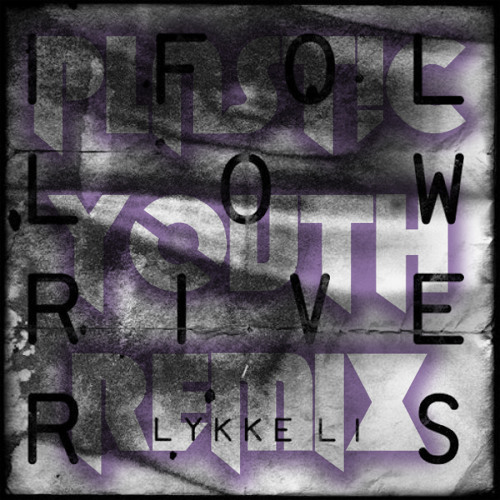 Lykke Li - I Follow Rivers ( Plast!C Youth Rmx )