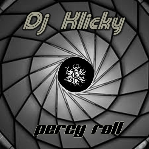 Dj Klicky- Percy Roll (Original Mix) (Preview) UNSIGNED