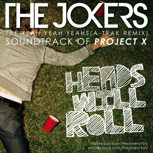 The Yeah Yeah Yeahs - Heads Will Roll (The Jokers Remix)