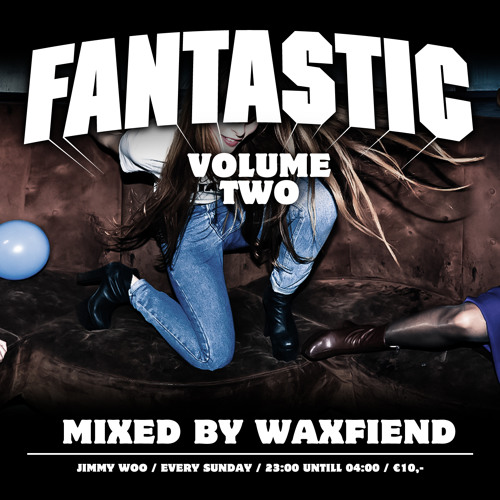Dj WaxFiend - Fantastic Mixtape Vol.2