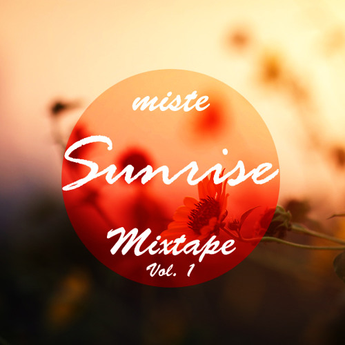 Sunrise Vol. 1 | Mixtape