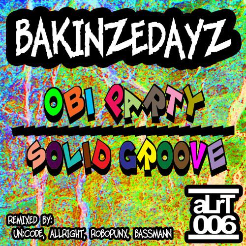 BAKINZEDAYZ - Solid Groove (Bassmann Remix)