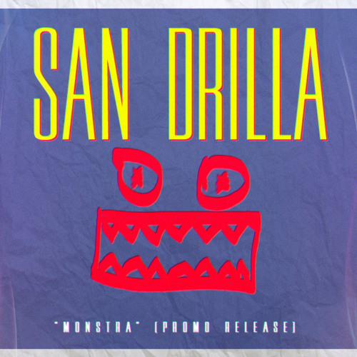 San Drilla - Monstra