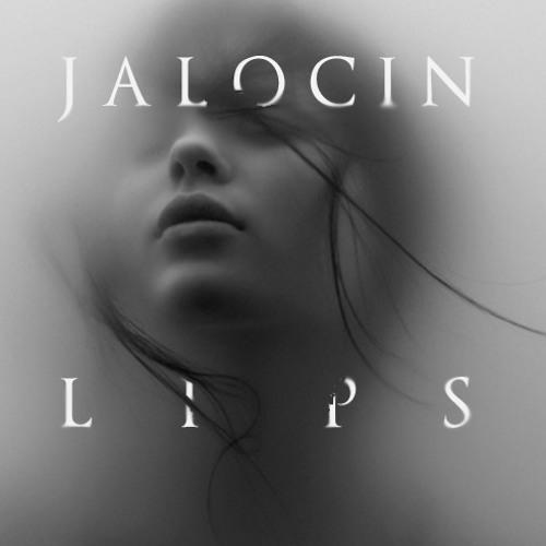 Jalocin - Lips