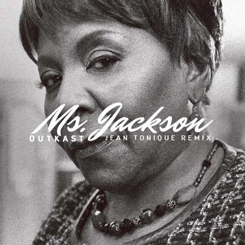 Bootleg | OutKast - Ms. Jackson (Jean Tonique Remix)