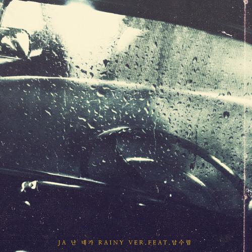 JA - 난 네가 [Rainy Ver.] (Instrumental)