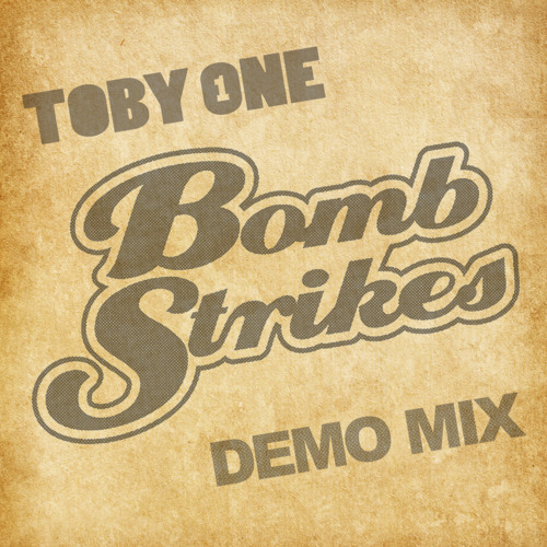 Bomb Strikes Demo Mix take 1