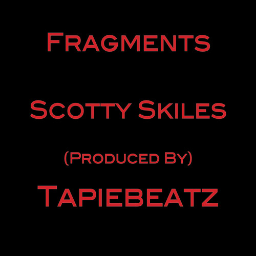 Fragments - Produced by TapieBeatz