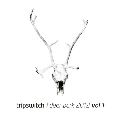 Tripswitch - Deer Park (Seb Dhajje' from Zürich remix) - Preview
