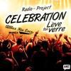 CELEBRATION (LEVE TON VERRE) - RADIO PROJECT ( ALLLEX RIO LOCO RMX )