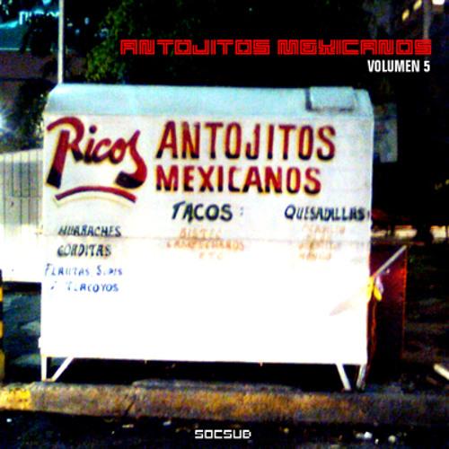 V/A - Antojitos Mexicanos Volumen 5 (Lado A - 2010)