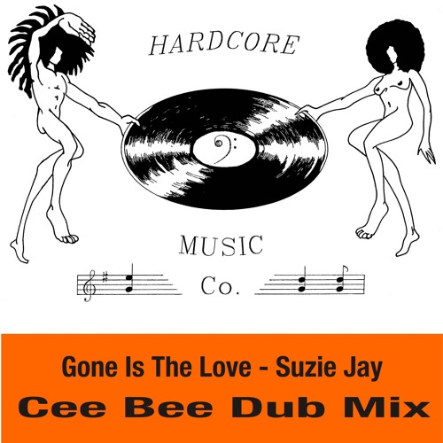 Gone Is The Love (Cee Bee Dub Mix) - Suzie Jay