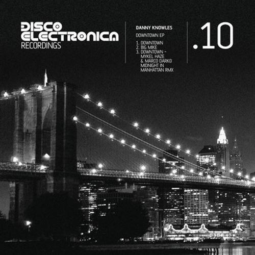 Danny Knowles - Down Tonight (Haze & Darko Midnight In Manhattan rmx) (out on beatport now)