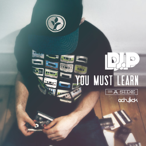 "Dj P. ""You Must Learn (A Side)"" (Mixtape)"