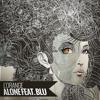 Alone feat. Blu