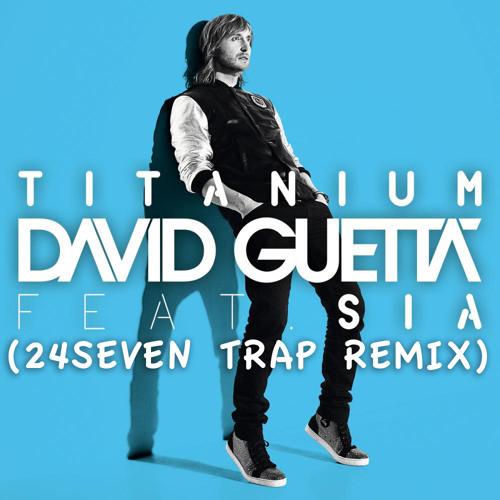 Titanium (24Seven EDC Trap Remix) @DJ24Seven New 2012 [Free Download in Description]