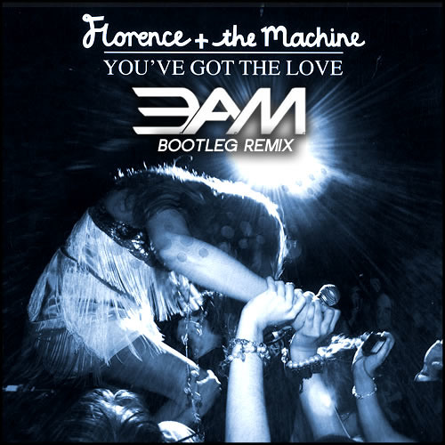 Florence and the Machine - You've Got the Love (3.A.M. Remix)