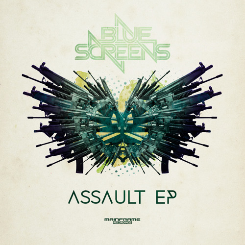 Bluescreens - Assault [OUT NOW!]