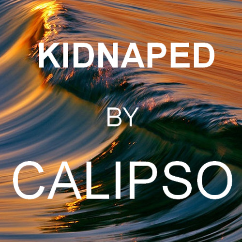 Kidnapped by Calipso