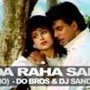 WADA RAHA SANAM ( DO BROS AND DJ SANDESH ) DEMO