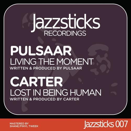 Pulsaar - Living the Moment [Jazzsticks007]