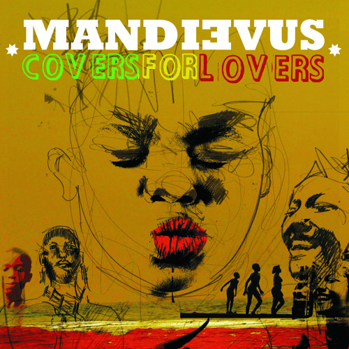 MANDIEVUS: COVERS FOR LOVERS; ANSIEDAD