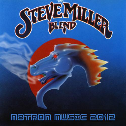 The Steve Miller Blend