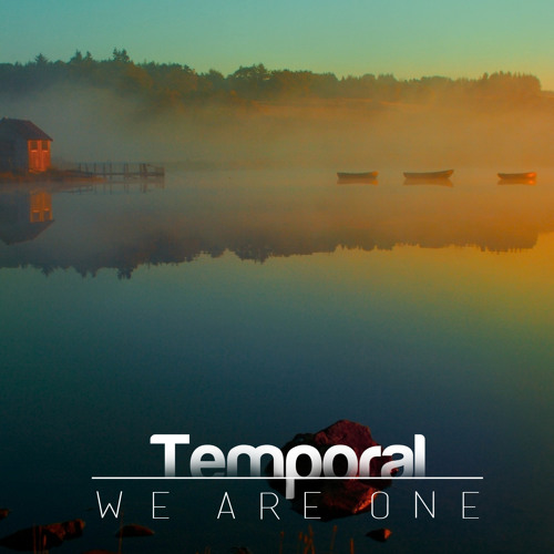 Temporal - We Are One (Free)