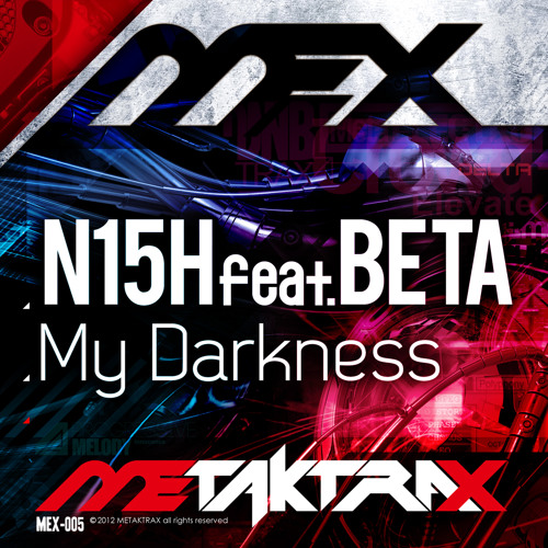 N15H feat. BETA - My Darkness (fang Remix)