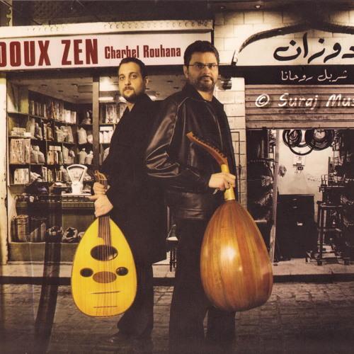 05 - Hakaya Charbel Rouhana - 2010 - Doux Zen شربيل روحانا  حكاية