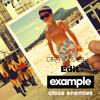 Example - Close Enemies (Dirty Bash Edit)