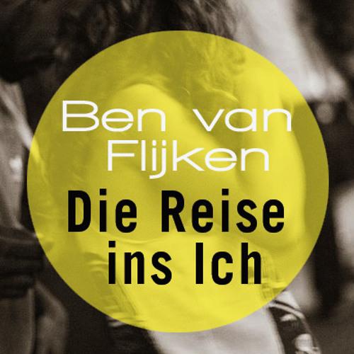 Ben van Flijken - Die Reise ins Ich (November 2012)