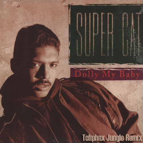 Super Cat - Dolly My Baby (Tchphnx Jungle Bootleg) FREE 320 DL