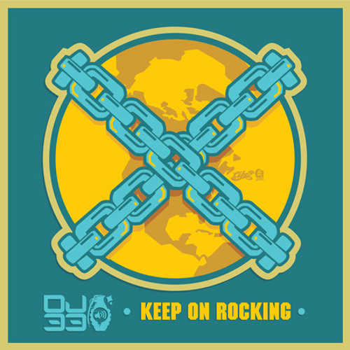 """DJ-33 """"Keep On Rocking"""" OUT NOW! at [13breakz]"""