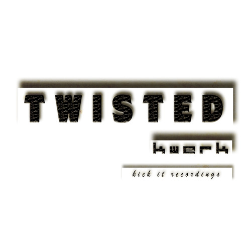KWeRK - Twisted EP - OUT NOW !!!
